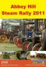 ABBEY HILL STEAM RALLY DVD 2011
